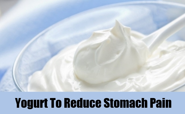 Yogurt To Reduce Stomach Pain