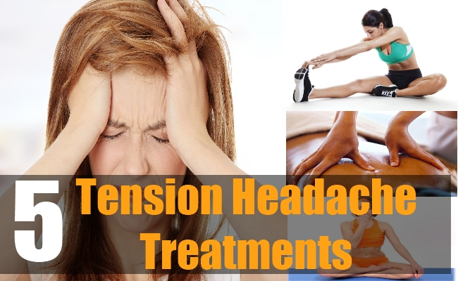 5 Tension Headache Treatments