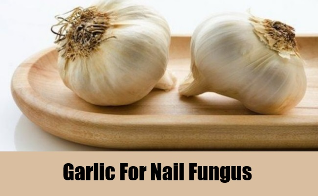 Garlic For Nail Fungus